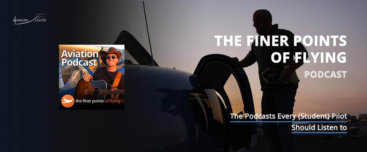 Best Aviation podcasts: The finer points podcast, learn the finer points