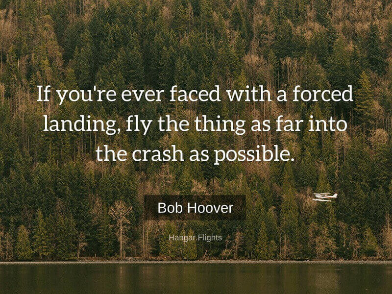 Bob Hoover dies at 94, Bob hoover quote, if you're ever faced with a forced landing